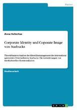 Corporate Identity und Coporate Image von Starbucks