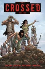 Crossed #4 - Badlands I (2013, Panini) ***Der neueste Garth Ennis- Schocker auf 212 Seiten***