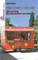 Currywurst & Dolce Vita