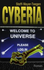 Cyberia.: Welcome to universe.
