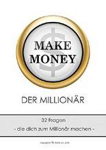 DER MILLIONÄR: 32 Fragen, die dich zum Millionär machen.