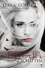 DIWATA - Licht & Schatten