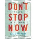 DON'T STOP NOW - GREENLIGHT BY HALPERN, JULIE (AUTHOR)HARDCOVER