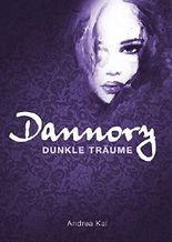 Dannory - Dunkle Träume