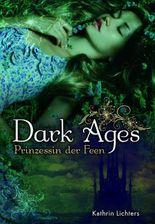 Dark Ages - Prinzessin der Feen