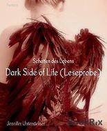 Dark Side of Life (Leseprobe): Schatten des Lebens