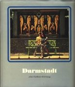Darmstadt : Eine Liebeserklärung ; Ein Fotobuch von pit ludwig ;