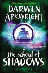 Darwen Arkwright&the School of Shadows