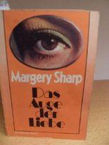 Das Auge der Liebe Roman.