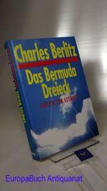 Das Bermuda-Dreieck : Fenster zum Kosmos?. Mit 40 Kunstdruckbildern und 13 Textabbildungen. Berechtigte Übersetzung aus dem Amerikanischen von Karin S. Krausskopf
