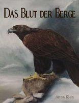 Das Blut der Berge (Die Steinzeit-Trilogie)