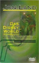 Das Disney-World-Komplott