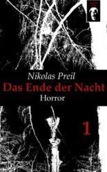 Das Ende der Nacht 1 - Horror