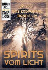 Das Erdportal Band 1-4  Spirits vom Licht (Das Erdportal - Die Portalwelten)