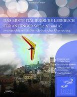Das Erste Italienische Lesebuch für Anfänger (Italienische Lesebücher)