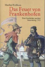 Das Feuer von Frankenhofen