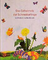 Das Geheimnis der Schmetterlinge. ( Ab 4 J.)