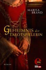 Das Geheimnis der Tarotspielerin: Zweiter Band der Tarot-Trilogie