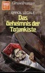 Das Geheimnis der Totenkiste - Gruselroman.