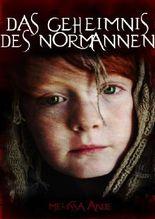 Das Geheimnis des Normannen - Historischer Roman