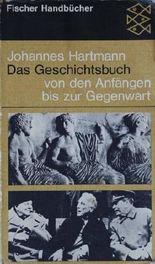 Das Geschichtsbuch : von d. Anfängen bis zur Gegenwart.