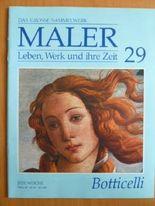 Das Grosse Sammelwerk Maler. Leben, Werk und ihre Zeit, Heft 29: Botticelli.