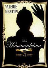 Das Hausmädchen: Romance & Mystery (German Edition)