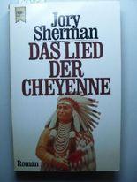 Das Lied der Cheyenne.