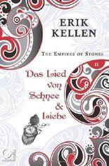 The Empires of Stones - Das Lied von Schnee & Liebe