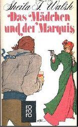 Das Mädchen und der Marquis.