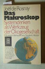 Das Makroskop: Systemdenken als Werkzeug der Ökogesellschaft