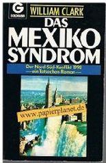 Das Mexiko-Syndrom : d. Nord-Süd-Konflikt 1990 ; e. Tatsachen-Roman. = Cataclysm 3442089344