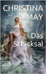 Das Schicksal: Roman (German Edition)