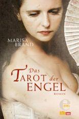 Das Tarot der Engel: Dritter Band der Tarot-Trilogie