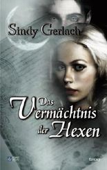 Das Vermächtnis der Hexen