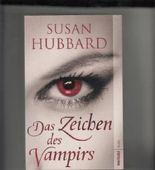 Das Zeichen des Vampirs : Roman.