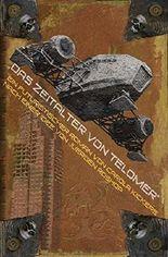 """Das Zeitalter von Telomer: Das Buch zum gleichnamigen Independentfilm """"Epoch of Telomer"""""""