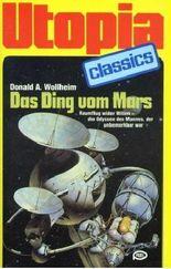Das ding vom Mars. Utopia Classics.(tb.)