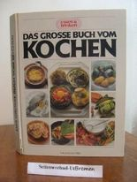 Das grosse Buch vom Kochen.