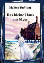 Das kleine Haus am Meer (Romantischer Lady-Krimi)(German Edition)