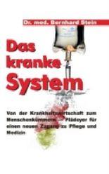 Das kranke System