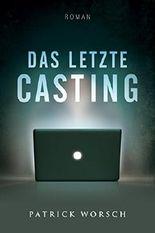 Das letzte Casting