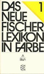 Das neue Fischer Lexikon in Farbe, Band 1, A - Bluhm