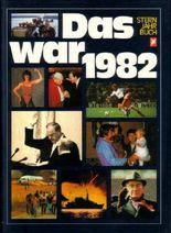 Das war 1982. Stern Jahrbuch