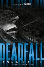Deadfall: The Sequel to Blackbird