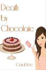 Death by Chocolate (A Dessert First Cozy Mystery)