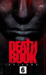 Deathbook Episode 6