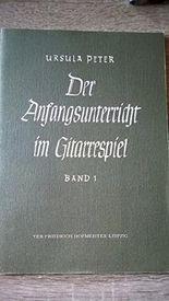 Der Anfangsunterricht im Gitarrenspiel Bd. 1