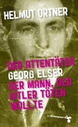 Der Attentäter Georg Elser