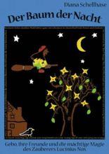 Der Baum der Nacht: Gebo, ihre Freunde und die mächtige Magie des Zauberers Lucinius Nox
